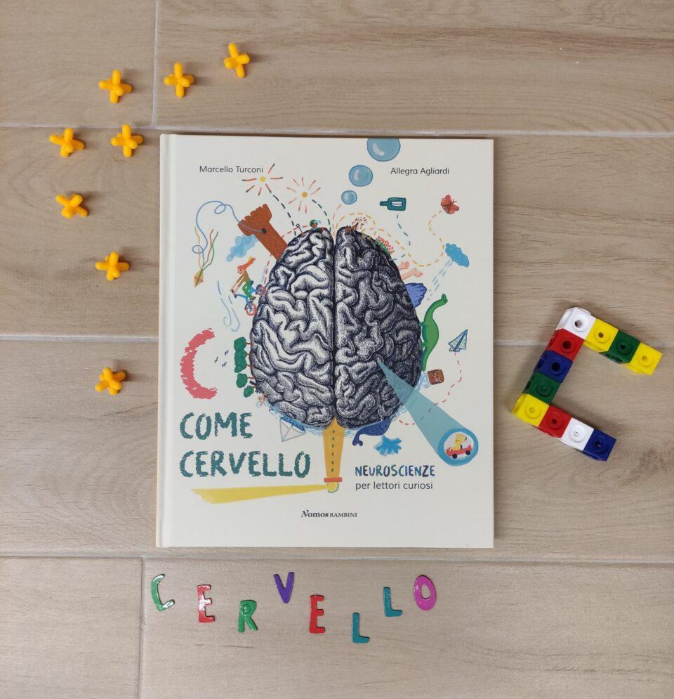 c come cervello, neuroscienze per lettori curiosi